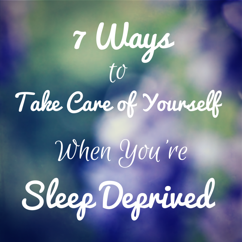 7 Ways To Take Care of Yourself When