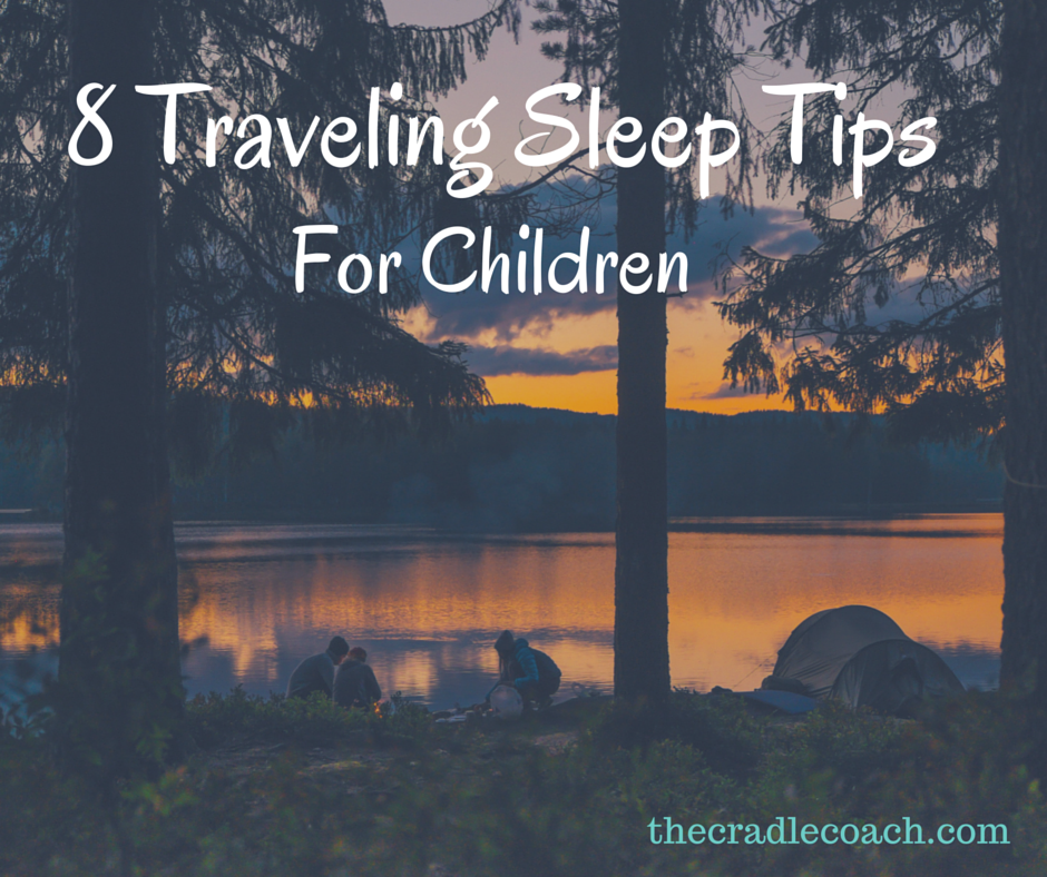 8 Traveling Tips for anySleepy Child